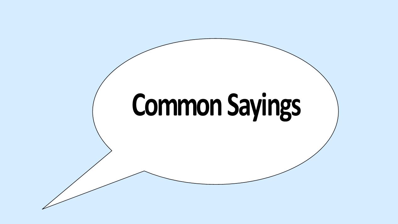 Common-Sayings